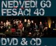 Soutěž o nové CD Nedvědů a Fešáků