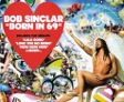Vyhrajte CD Bob Sinclair - Born in 69