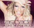 Vyhrajte CD Cascada - Evacuate the dancefloor