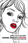 Vyhrajte knihu nakladatelství Dokořán: Krásná, bohatá a mazaná.