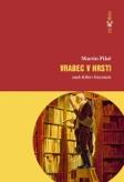 Soutěžte a vyhrajte knihu Vrabec v hrsti od autora Martina Pilaře!