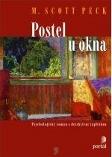 Soutěžte s nakladatelstvím Portál a vyhrajte knihu Postel u okna od autora M. Scotta Pecka!