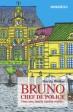 Vyhrajte skvělou detektivku BRUNO Chef de police!