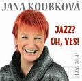 Vyhrajte nové CD Jany Koubkové!