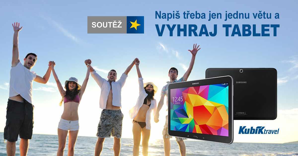 Vyhraj tablet SAMSUNG s cestovní kanceláří Kubík Travel