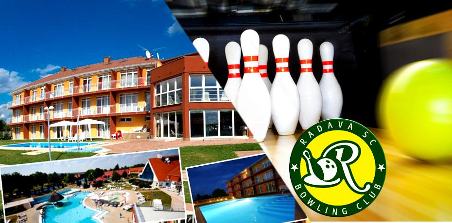 Soutěž o wellness pobyt v Maďarsku. a 1 hodina bowlingu pro každého ZDARMA