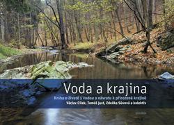 Vyhrajte knihu Voda a krajina od Václava Cílka!