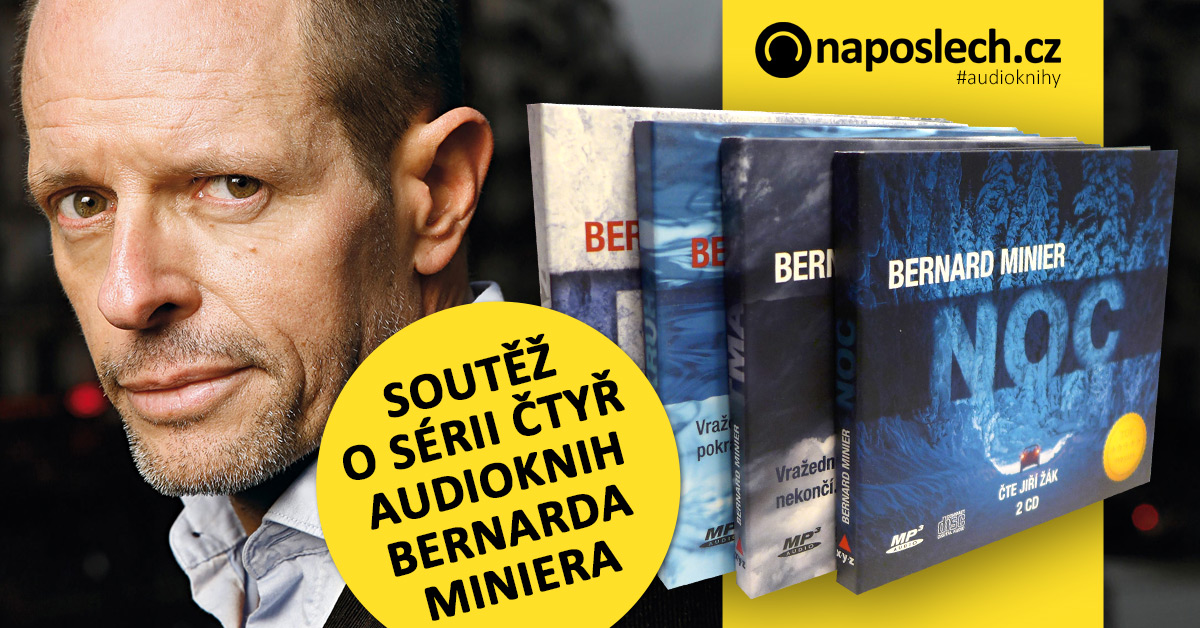 Soutěž o sérii čtyř audioknih Bernarda Miniera na CD